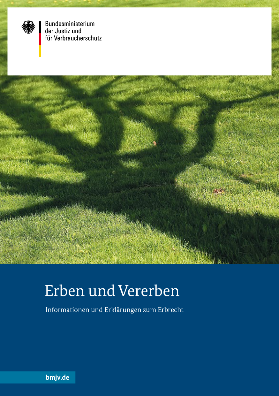 Erben und Vererben - Informationen und Erklärungen zum Erbrecht