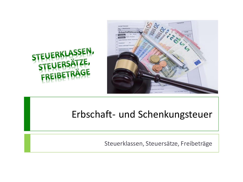 Erbschaftssteuer Freibetrage Steuerberater Berlin