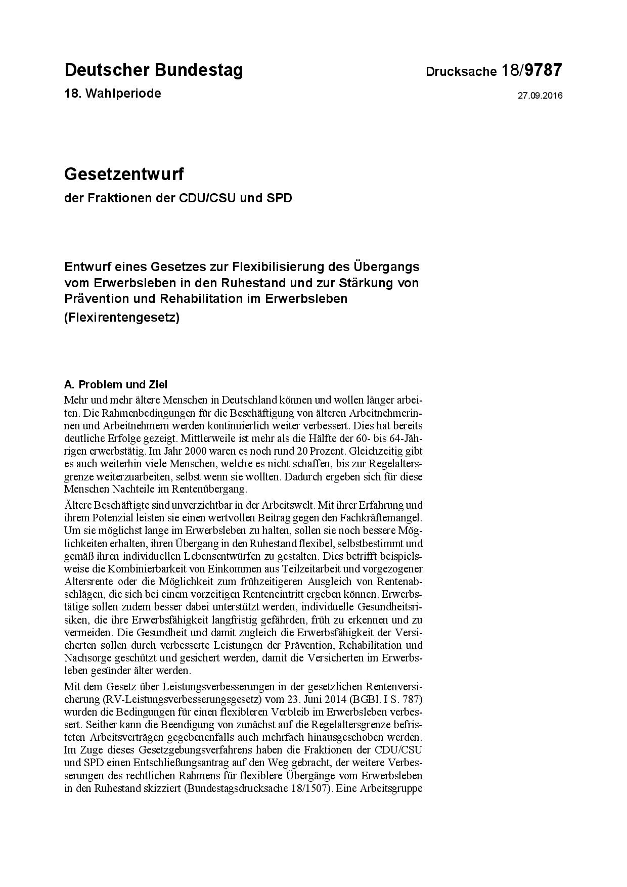 Entwurf eines Gesetzes zur Flexibilisierung des Übergangs vom Erwerbsleben in den Ruhestand und zur Stärkung von Prävention und Rehabilitation im Erwerbsleben (Flexirentengesetz)
