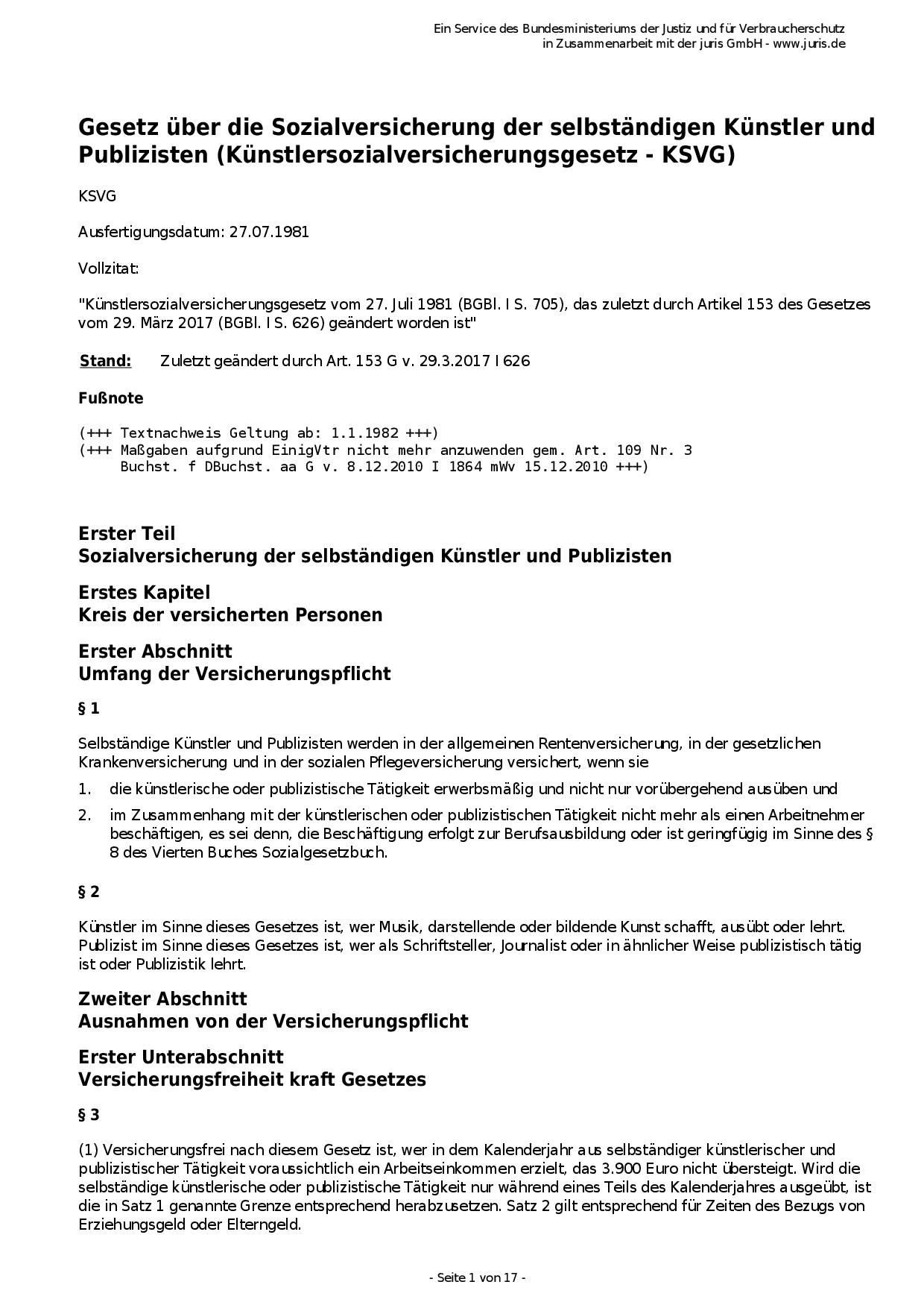 Gesetz über die Sozialversicherung der selbständigen Künstler und Publizisten (Künstlersozialversicherungsgesetz - KSVG)