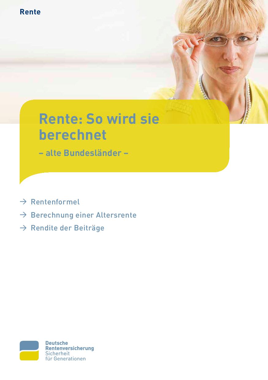 Rentenberechnung: Wie wird die Rente berechnet?